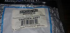 New Mercury Mercruiser Quicksilver OEM Part # 98450A10 TRIGGER ASSY