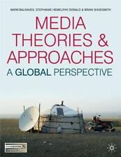 Media Theories and Approaches: A Global Perspective (Paperback or Softback)