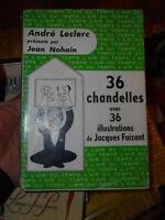 36 chandelles André Leclerc Jean Nohain Jacques Faizant