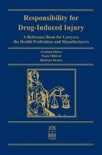 Responsibility for Drug Induced Injury (RISK) : A Reference Book for Lawyers,...