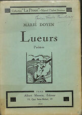 """MARIE DOYEN LIVRE POESIE """" LUEURS """" DEDICACE AUTEUR 1930"""