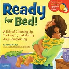 Ready for Bed!: A Tale of Cleaning Up, Tucking In, and Hardly Any Comp-ExLibrary
