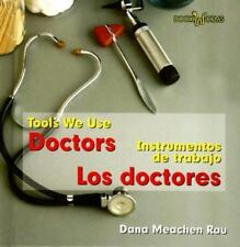 Doctors/Los Doctores (Tools We Use/Instrumentos De Trabajo)-ExLibrary