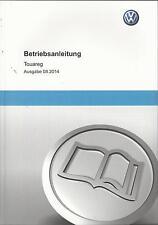 VW   TOUAREG   2  Betriebsanleitung 2014   Bedienungsanleitung  Handbuch BA