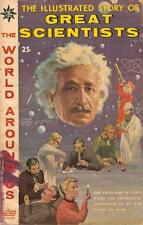 The World Around Us #18 G/Vg, Story Of Great Scientists, Gilberton Comics 1960