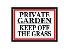 PRIVATE GARDEN KEEP OFF THE GRASS WARNING METAL GATE PLAQUE TIN WALL SIGN 236
