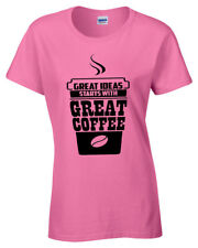 Great ideas start with great COFFEE Womens T Shirt S-5XL funny caffeine gift