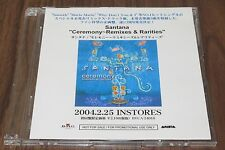 Official SANTANA Japan PROMO ONLY CD acetate CEREMONY Remixes & Rarities OTHERS