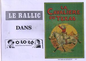 LE RALLIC. La Cavalière du Texas. Ed. Amis de Le Rallic 2007 Tirage limité