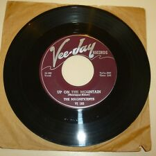 VOCAL GROUP 45 RPM RECORD - THE MAGNIFICENTS - VEEJAY 183