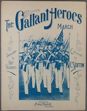 1903 THE GALLANT HEROES MARCH Military SPARROW