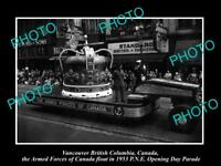 OLD HISTORIC PHOTO OF VANCOUVER CANADA, PNE PARADE FLOAT, THE 1953 ARMED FORCES