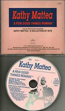 KATHY MATTEA A few Good Things Remain PICTURE DISC PROMO DJ CD single 1990 USA