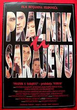 HOLIDAY IN SARAJEVO 1991 PRAZNIK U SARAJEVU NADAREVIC CUSTIC  EXYU MOVIE POSTER