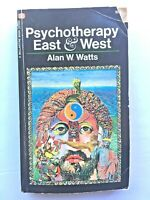 Psychotherapy East & West Alan W. Watts Ballantine Books Edition  VTG 1971