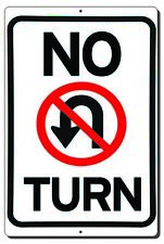 No U Turn Aluminum Metal Sign Mounting Holes Outdoor 3 Sizes Available