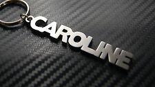 CAROLINE Personalised Name Keyring Keychain Key Fob Bespoke Stainless Steel Gift