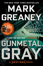 Gunmetal Gray by Mark Greaney