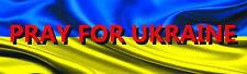 Pray for Ukraine 9x3 Bumper Sticker Ukrainian flag red lettering