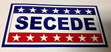 "3"" X 5 3/4"" SECEDE BUMPER STICKER NEW"