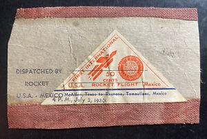 1936 McAllen TX USA First Flight cover To Reynosa Mexico Piece Of Rocket Case N