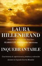 Inquebrantable by Laura Hillenbrand
