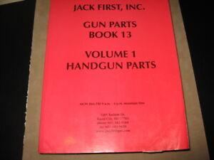Jack First Gun Parts   Book 13   Volume 1 Handgun Parts