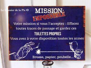 plaque en métal humoristique toilettes wc MISSION IMPOSSIBLE style vintage 21cm