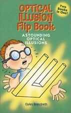 Optical Illusion Flip-Book: Astounding Optical IllusionsAmazing Optica-ExLibrary