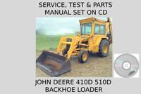 John Deere 410D 510D Backhoe Loader Service Test & Parts Manual Set On CD