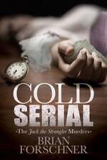 Cold Serial: The Jack The Strangler Murders