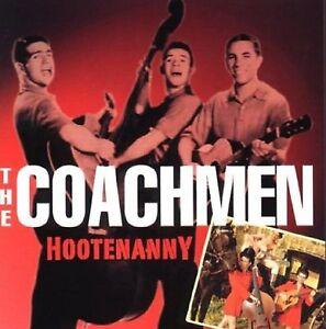 THE COACHMEN - HOOTENANNY -  CD - FREE POST IN UK