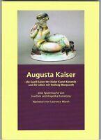 Die Gustl Kaiser der Kieler Kunst-Keramik Augusta KKK Fachbuch Art Deco aus Kiel