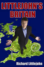 Littlejohn's Britain, Richard Littlejohn, Used; Good Book