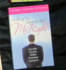 Ending the Search for Mr Right Michelle Hammond