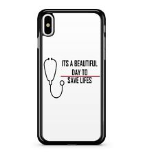 Its A Beautiful Day To Save Life's Quote Doctors Stethoscope 2D Phone Case Cover