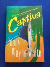 CAPTIVA - ADVANCE READING COPY -STATES UNCORRECTED PROOF BY RANDY WAYNE WHITE