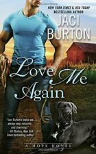 Love Me Again (A Hope Novel) by Jaci Burton