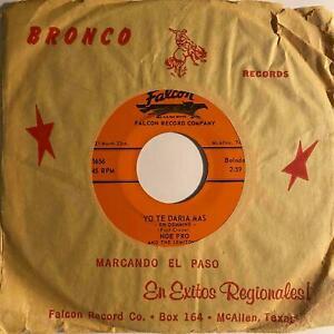 Tejano Balada 45 NOE PRO & SEMITONES Yo Te Daria Mas/Llora Falcon HEAR
