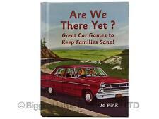 Are We There Yet? gran auto, juegos para matener familias sanas! Libro de la diversión de Jo Rosa