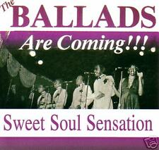 BALLADS are coming - Sweet Soul Sensations