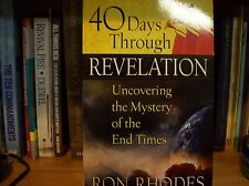 40 DAYS THROUGH REVELATION by Ron Rhodes  **BRAND NEW** Bible Prophecy Book