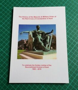 History of the Masonic & Military Order of the Red Cross of Constantine in Kent