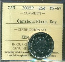 "2005P Canada Caribou; First Day 25-cent ICCS Certified MS-65 ""1911 Minted"""