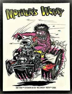 Other Mother's Worry STICKER Decal Big Daddy Ed Roth Rat Fink Official Original