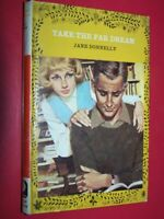 Take The Far Dream Donnelly, Jane  Published by Mills & Boon, London (1970)