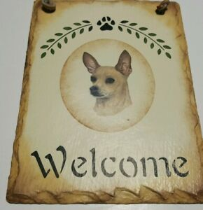 Slate Chihuahua Dog 8x6 Welcome Sign For Outdoors Very Good Used Cond.