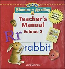 Grade 2 Saxon Phonics and Spelling Teachers Manual Edition Volume 2 2nd