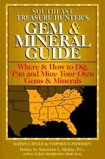 Southeast Treasure Hunter's Gem and Mineral Guide: Where & How to Dig,-ExLibrary