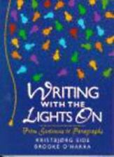 Writing with the Lights On: From Sentences to Paragraphs